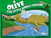 Olive the Woolly Bugger and Olive and The Big Stream By Kirk Werner Book Reviews